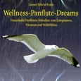 Wellness-Panflute-Dreams, 1 Audio-CD