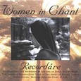 Women in Chant - Recordare Audio CD