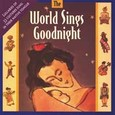 World Sings Goodnight Audio CD
