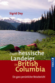 Zwei hessische Landeier in British Columbia